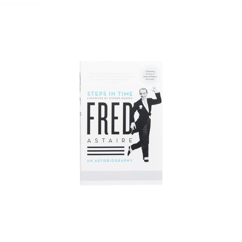 Fred Astaire - Steps in Time: An Autobiography