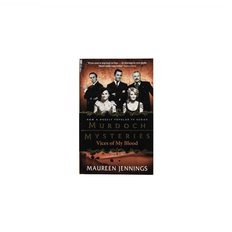 Murdoch Mysteries: Vices of My Blood