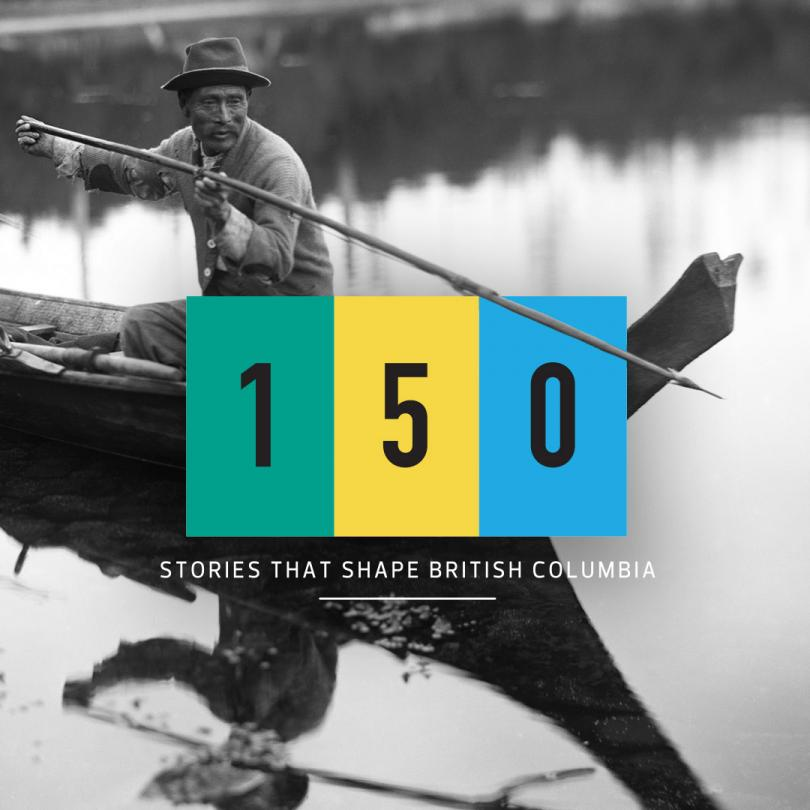150 Stories that Shape British Columbia