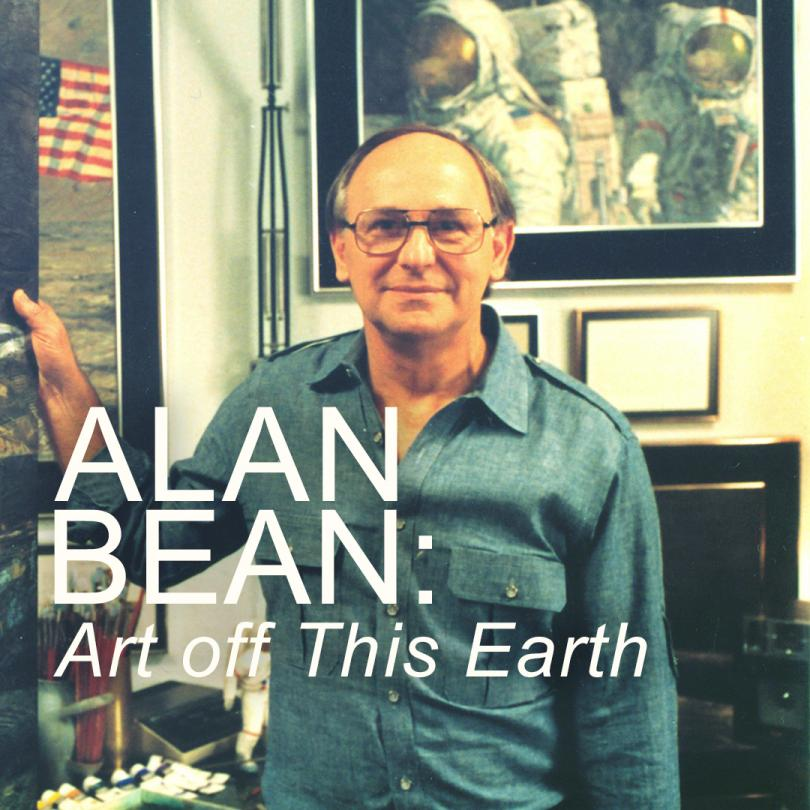 Alan Bean: Art Off This Earth