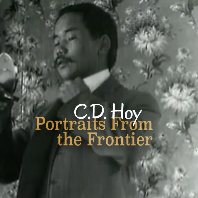 C.D. Hoy: Portraits From the Frontier