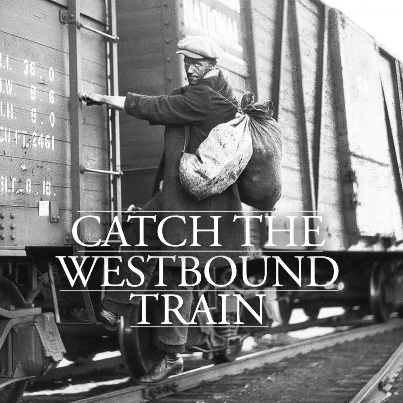 Catch the Westbound Train
