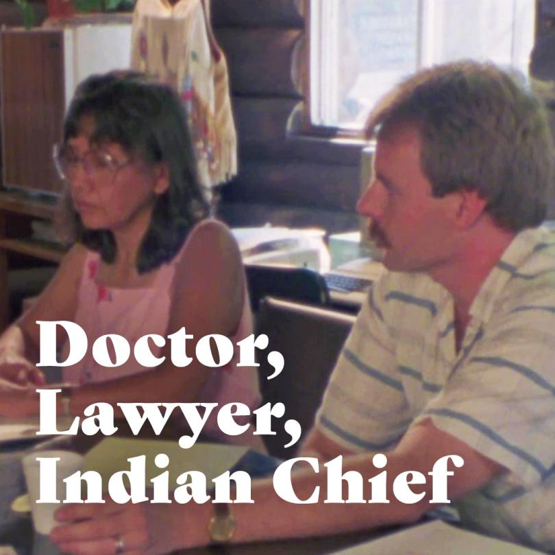 Doctor, Lawyer, Indian Chief