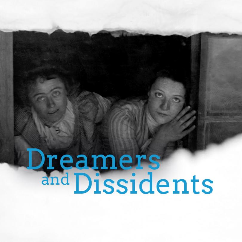 Dreamers and Dissidents