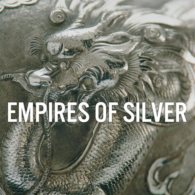 Empires of Silver