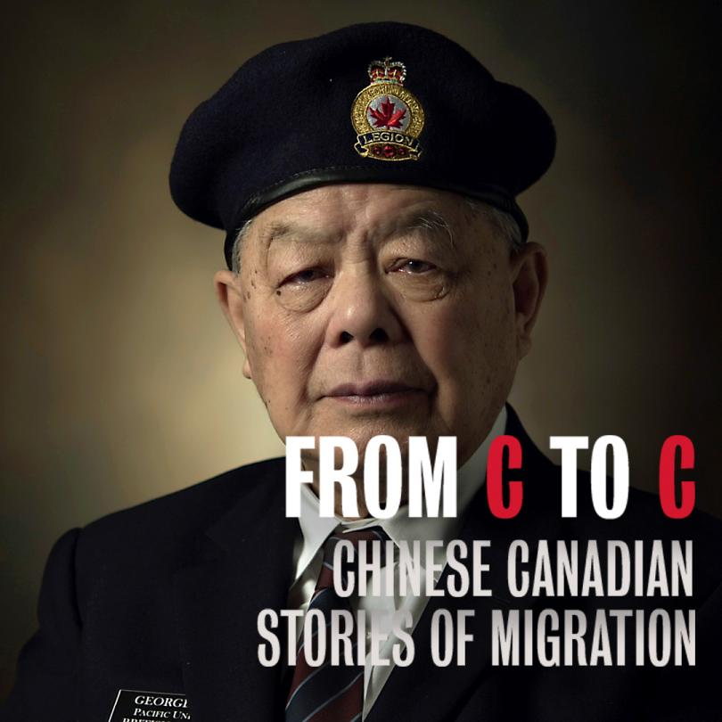 From C to C: Chinese Canadian Stories of Migration