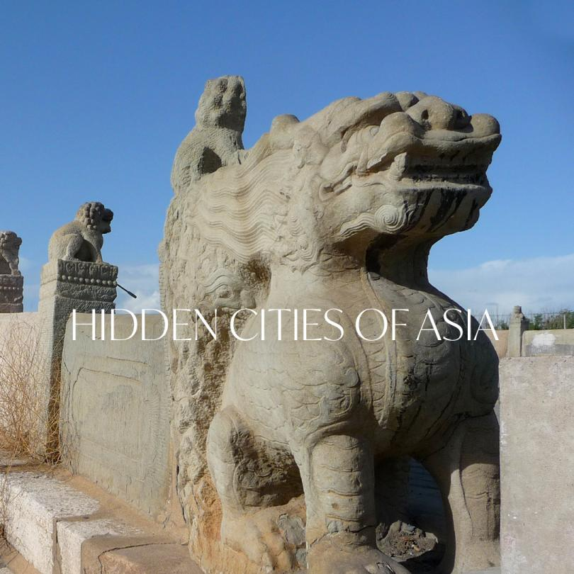 Hidden Cities of Asia