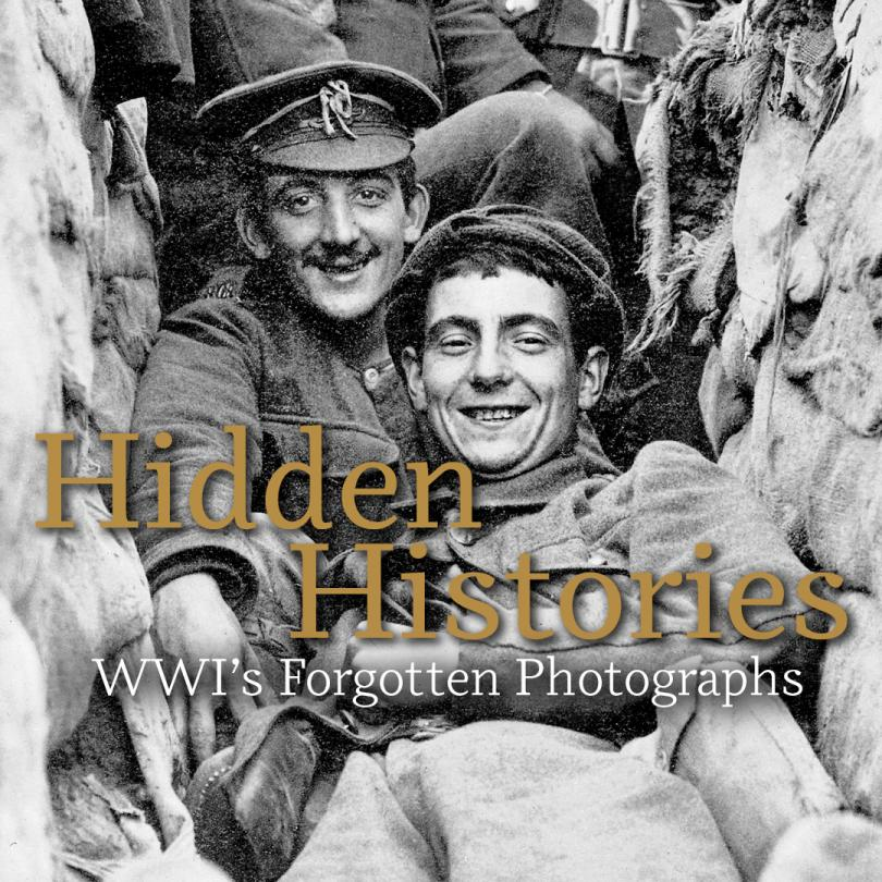 Hidden Histories: WWI's Forgotten Photographs