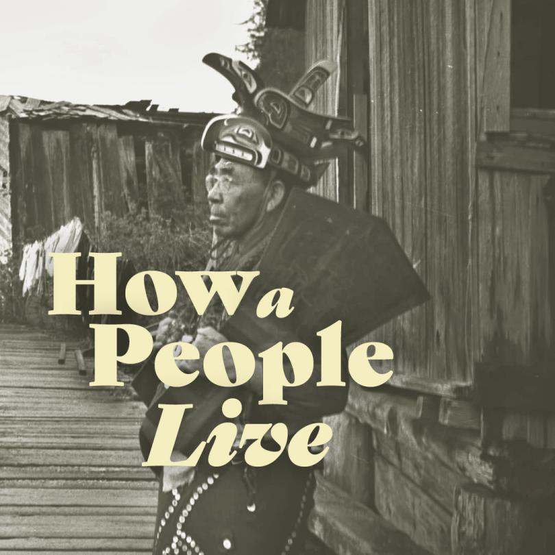 How a People Live