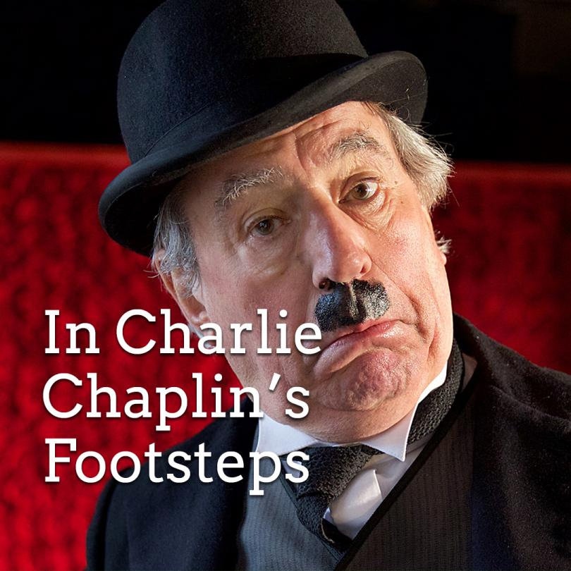In Charlie Chaplin's Footsteps