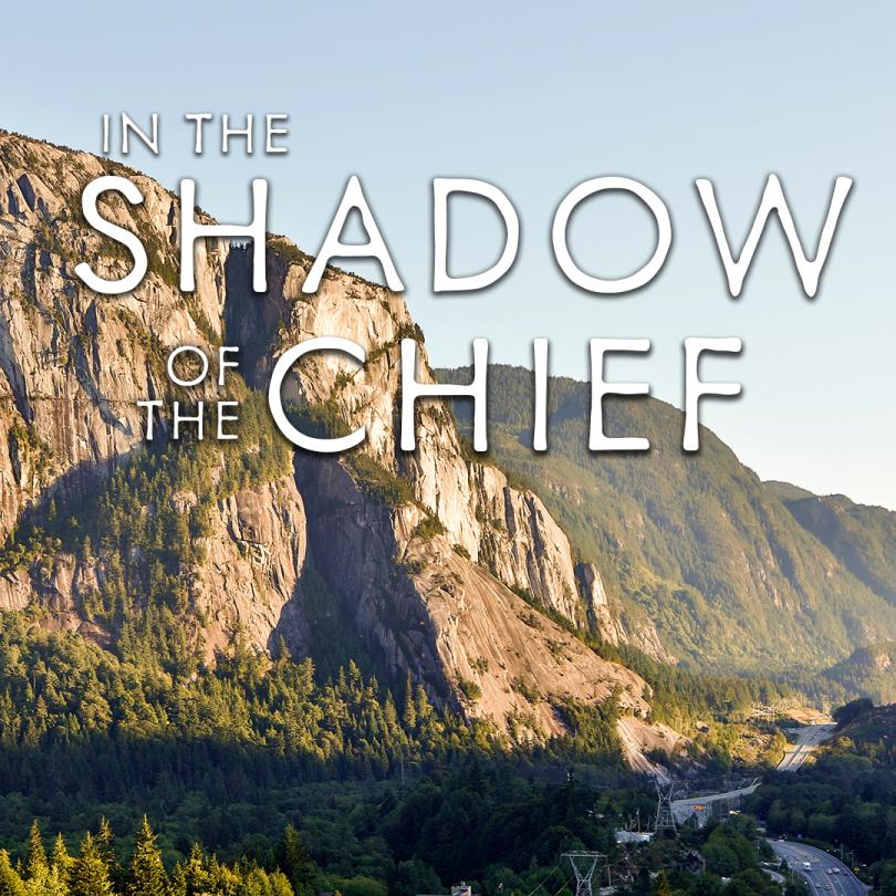 In the Shadow of the Chief