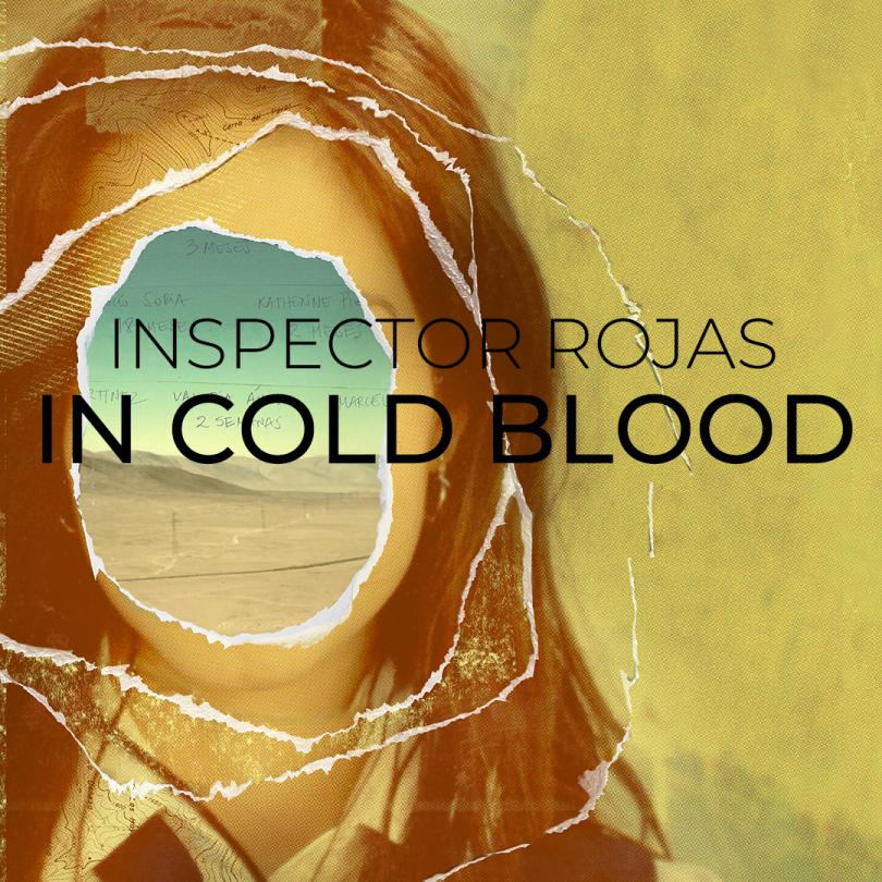 Inspector Rojas: In Cold Blood