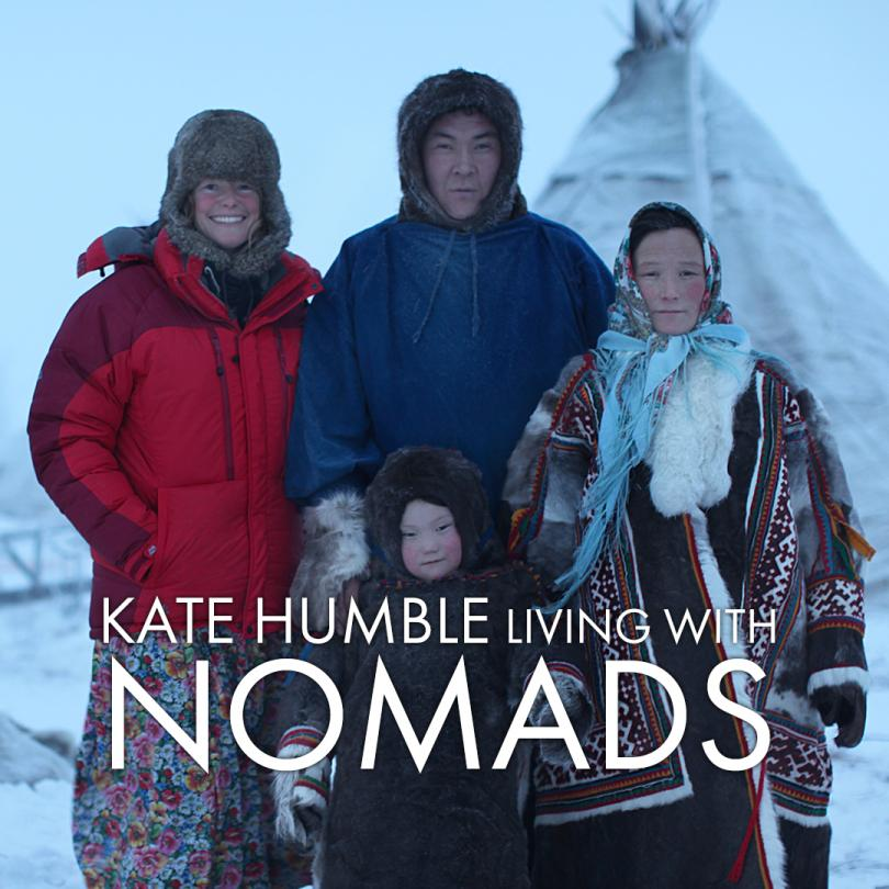 Kate Humble: Living with Nomads
