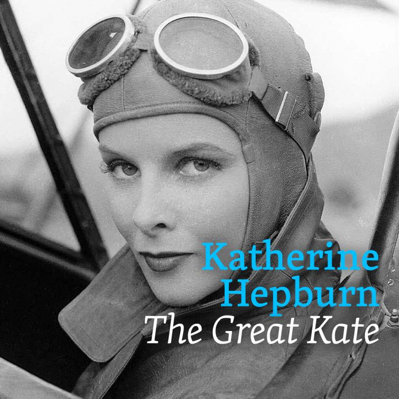 Katharine Hepburn: The Great Kate