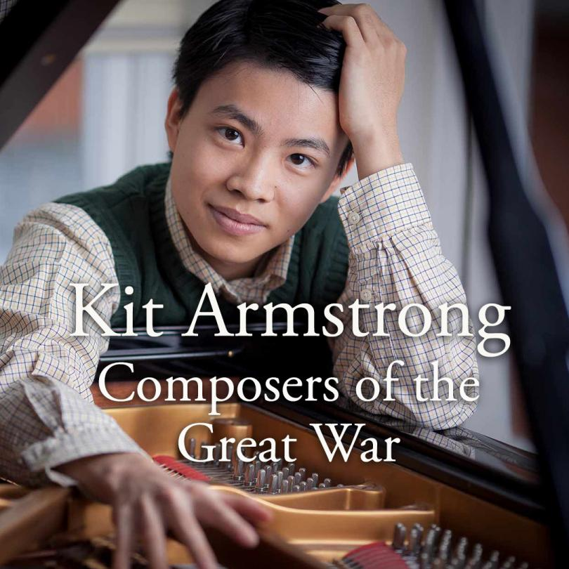 Kit Armstrong: Composers of the Great War