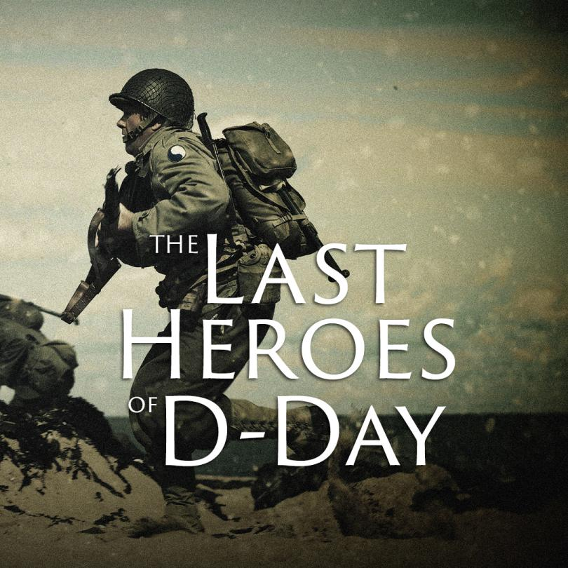 Last Heroes of D-Day
