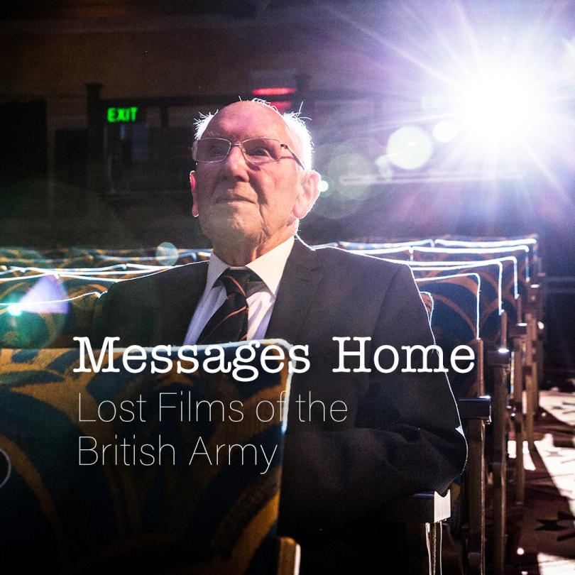 Messages Home: Lost Films of the British Army