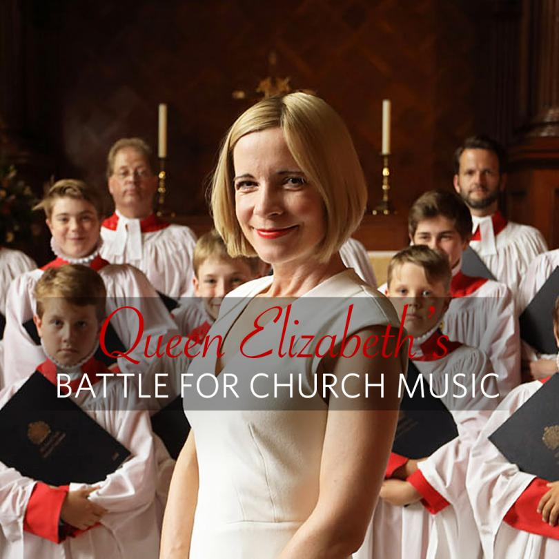 Queen Elizabeth's Battle for Church Music