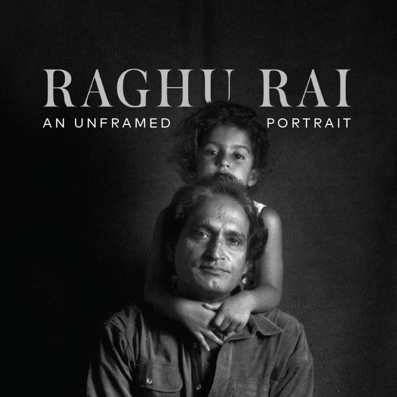 Raghu Rai: An Unframed Portrait