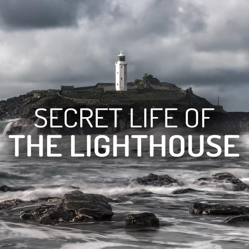 Secret Life of the Lighthouse