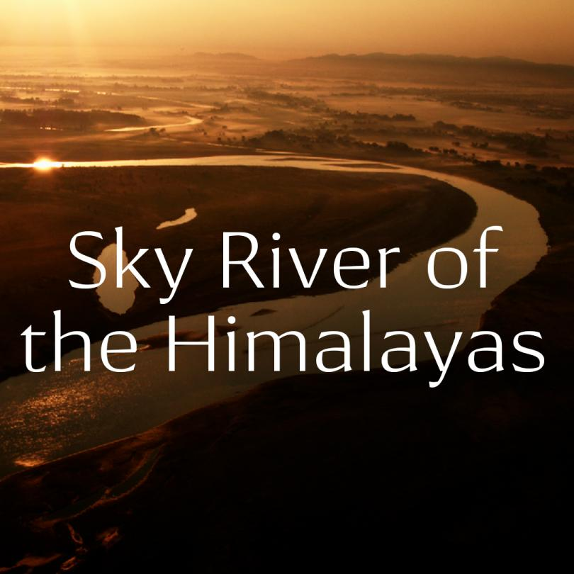 Sky River of the Himalayas