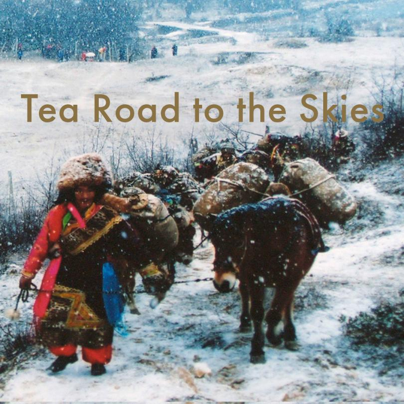 Tea Road To The Skies