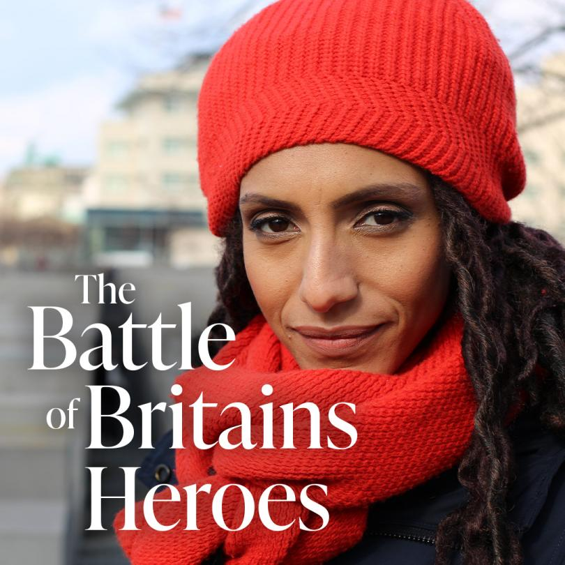 The Battle for Britain's Heroes