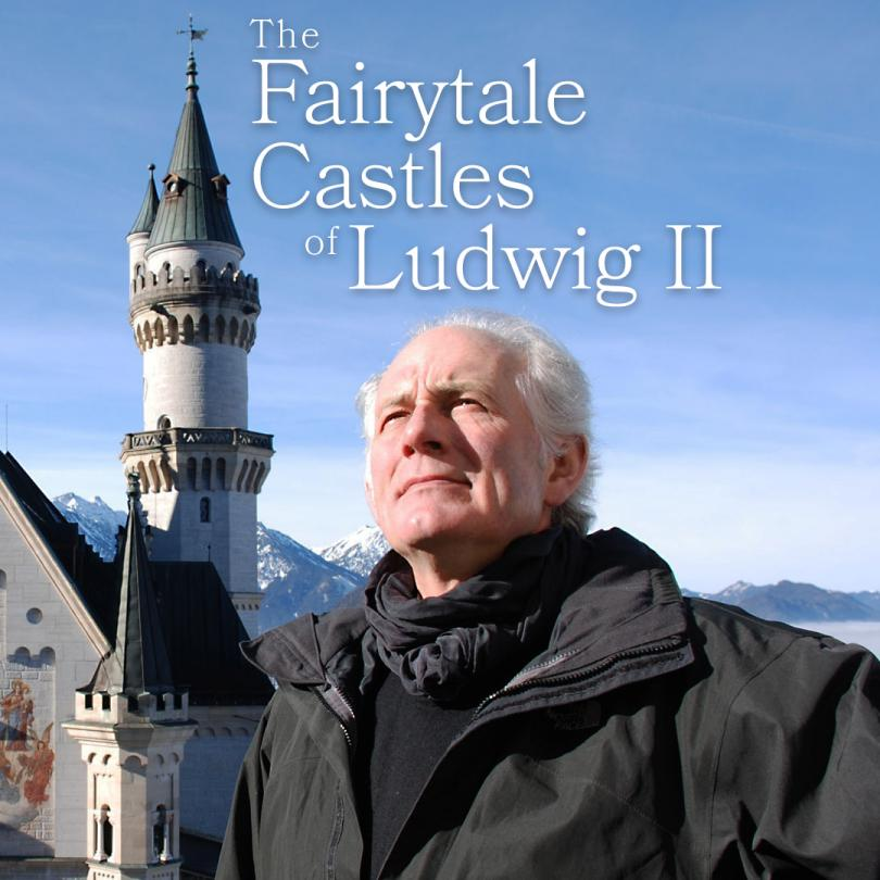 The Fairytale Castles of Ludwig II