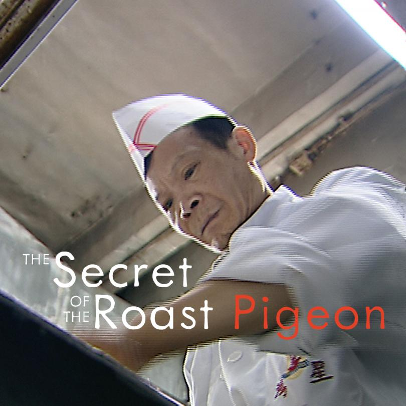The Secret of the Roast Pigeon
