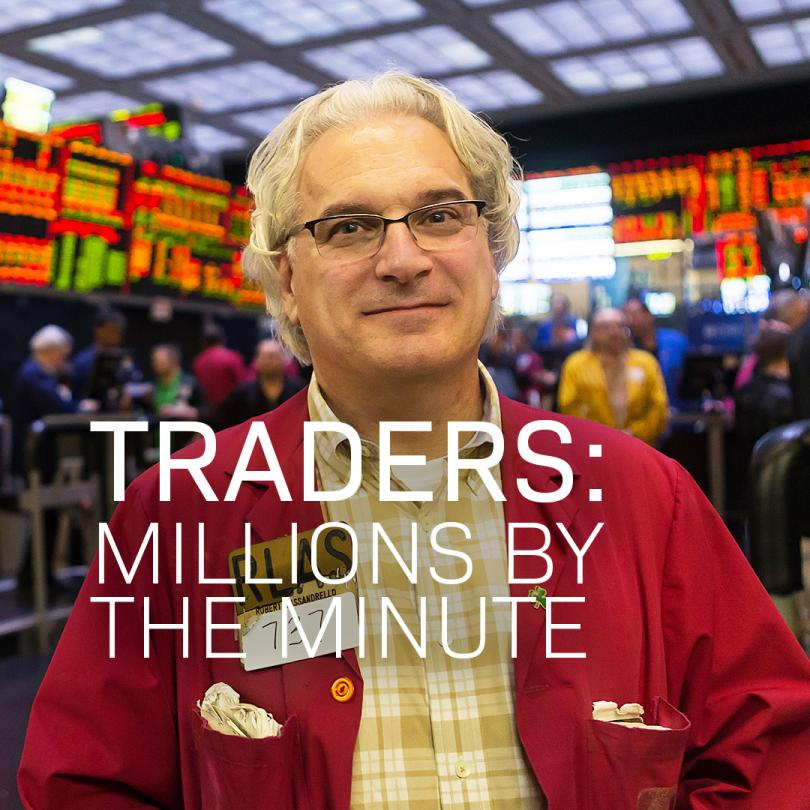 Traders: Millions by the Minute