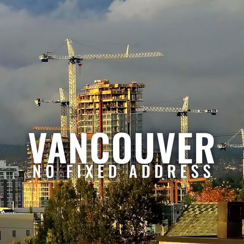 Vancouver: No Fixed Address