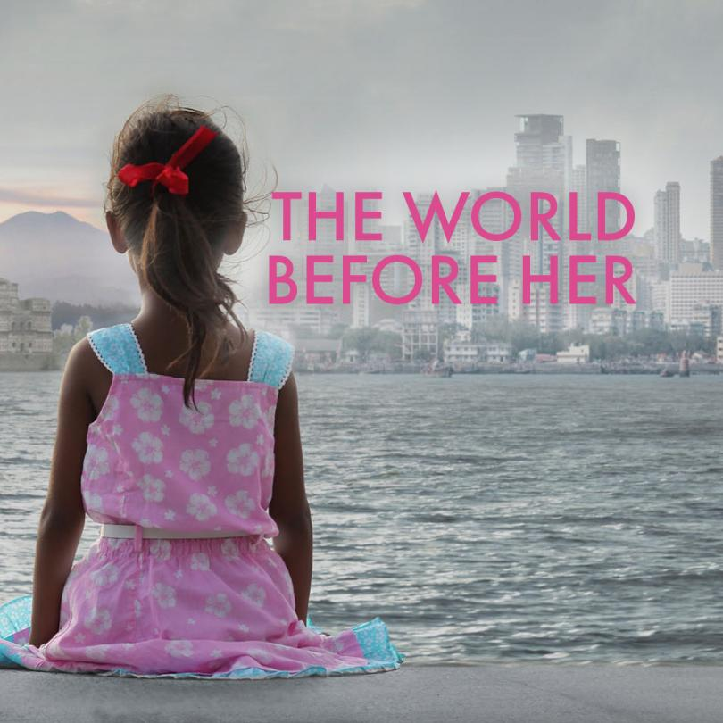 World Before Her; The